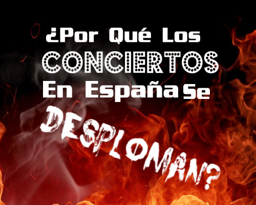 ¿Por qué Los Conciertos En Vivo Se Desploman En España?