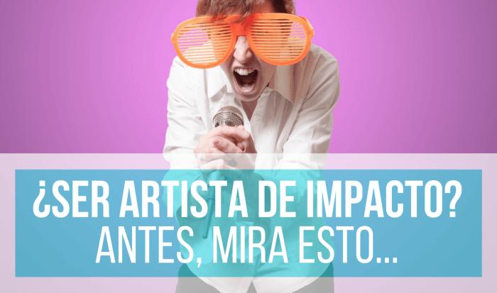 ARTISTA DE IMPACTO